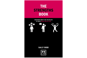 The Strengths Book: Discover How to be Fulfilled in Your Work and in Life (Concise Advice)